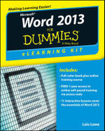 Word 2013 eLearning Kit For Dummies - Lois Lowe