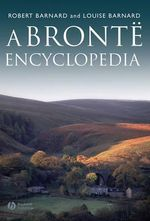 A Bronte Encyclopedia - Robert Barnard