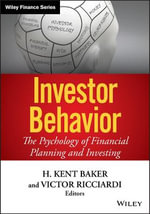 Investor Behavior : The Psychology of Financial Planning and Investing - Victor Ricciardi