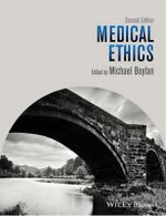 Medical Ethics : Contemporary Debates in Philosophy