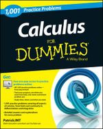 Calculus : 1,001 Practice Problems For Dummies (+ Free Online Practice) - Patrick Jones