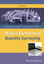 Willis's Elements of Quantity Surveying - Sandra Lee