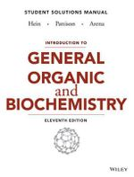 Introduction to General, Organic, and Biochemistry Student Solutions Manual - Morris Hein