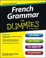 French Grammar For Dummies - Veronique Mazet