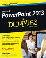 PowerPoint 2013 For Dummies : For Dummies - Doug Lowe