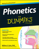 Phonetics For Dummies - William Katz