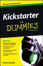 Kickstarter For Dummies - Amiee Cebulski