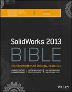 Solidworks 2013 Bible - Matt Lombard