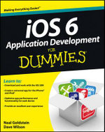 IOS 6 Application Development For Dummies - Neal Goldstein