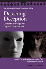 Detecting Deception : Current Challenges and Cognitive Approaches - Par-Anders Granhag