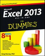 Excel 2013 All-in-one For Dummies : For Dummies - Greg Harvey