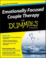 Emotionally Focused Couple Therapy For Dummies - Brent Bradley