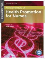Fundamentals of Health Promotion for Nurses - Jane Wills