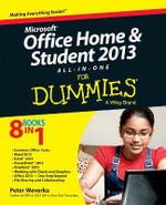 Microsoft Office Home & Student Edition 2013 All-in-One For Dummies : For Dummies (Lifestyles Paperback) - Peter Weverka