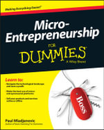 Micro-Entrepreneurship For Dummies - Paul Mladjenovic