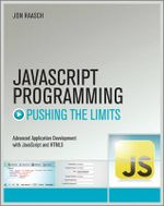 JavaScript Programming : Pushing the Limits - Jon Raasch