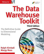 The Data Warehouse Toolkit : The Definitive Guide to Dimensional Modeling - Ralph Kimball