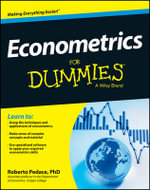 Econometrics For Dummies : For Dummies - Roberto Pedace