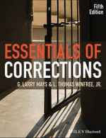 Essentials of Corrections - G. Larry Mays