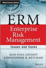 ERM - Enterprise Risk Management : Issues and Cases - Jean-Paul Louisot