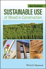 Sustainable Use of Wood in Construction - Jim Coulson