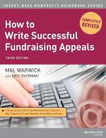 How to Write Successful Fundraising Appeals : New Strategies for Attracting Audiences - Mal Warwick