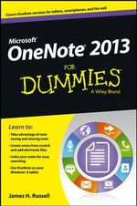 OneNote 2013 For Dummies - James H. Russell