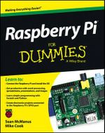 Raspberry Pi For Dummies : For Dummies (Lifestyles Paperback) - Sean McManus