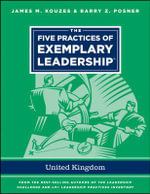 The Five Practices of Exemplary Leadership - United Kingdom - James M. Kouzes