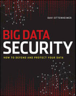 The Realities of Securing Big Data : How to Defend and Protect Your Data - Davi Ottenheimer