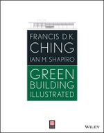 Green Building Illustrated - Francis D. K. Ching