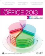 Office 2013 Digital Classroom : Digital Classroom - Walter Holland