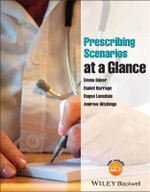 Prescribing Scenarios at a Glance - Emma Baker