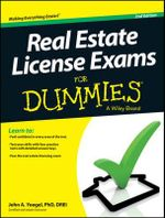 Real Estate License Exams For Dummies : Real Experts. Real Stories. Real Life. - John A. Yoegel
