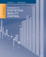 Student Solutions Manual to Accompany Introduction to Statistical Quality Control - Douglas C. Montgomery