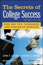 The Secrets of College Success : Professors' Guide - Lynn F. Jacobs