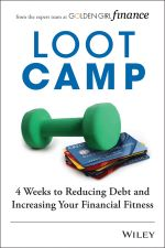 Lootcamp : 4 Weeks to Reducing Debt and Increasing Your Financial Fitness - Laura J. McDonald