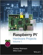 Raspberry Pi Hardware Projects 1 - Robinson