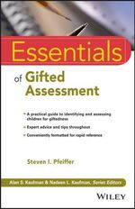 Essentials of Gifted Assessment : Essentials of Psychological Assessment - Steven I. Pfeiffer