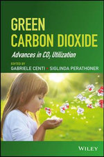 Green Carbon Dioxide : Advances in CO2 Utilization