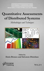 Quantitative Assessments of Distributed Systems : Methodologies and Techniques