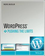 WordPress : Pushing the Limits - Rachel McCollin