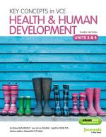 Key Concepts in VCE Health and Human Development Units 3 &4 3E & eBookPLUS : Key Concepts in Health and Human Development Series - Andrew Beaumont