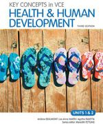 Key Concepts in VCE Health and Human Development Units 1&2 3E & eBookPLUS - Andrew Beaumont