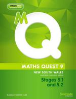 Maths Quest 9 for New South Wales Australian Curriculum Edition, Stages 5.1 and 5.2 & eBookPLUS - Robert Cahn