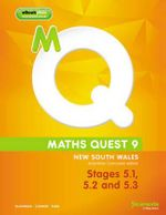 Maths Quest 9 for New South Wales Australian Curriculum Edition, Stages 5.1,5.2 and 5.3 & eBookPLUS - Robert Cahn
