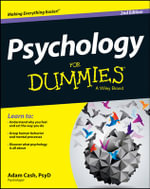 Psychology For Dummies : For Dummies - Adam Cash