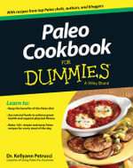 Paleo Cookbook For Dummies : Recipes from Amanda's Kitchen - Kellyann Petrucci