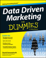 Data Driven Marketing For Dummies - David Semmelroth