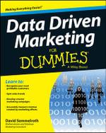 Data Driven Marketing For Dummies - David Semmelroth